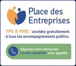 Place des Entreprises; TPE et PME : accédez gratuitement à tous les accompagnements publics. Déposez votre demande, le bon conseiller vous appelle.